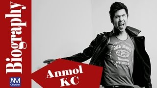 Anmol KC Biography || Nepali Actor Biography || Nepali Movies Channel