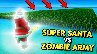 UEBS - SUPER SANTA VS INFINITE LINE OF ZOMBIES! (UEBS Ultimate Epic Battle Simulator Funny Gameplay)