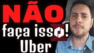10 Coisas que um Motorista Uber NÃO deve fazer