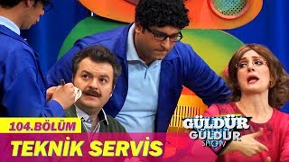 Güldür Güldür Show 104.Bölüm - Teknik Servis