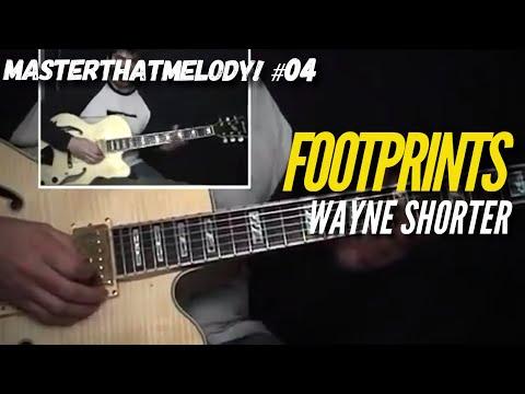 """""""Footprints"""" by Wayne Shorter - Guitar Lesson w/TAB - MasterThatMelody! 04"""