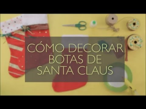 C mo decorar botas de santa claus manualidades navide as - Manualidades de papel para decorar ...