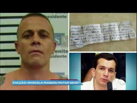 Bilhete achado em prisão diz que Gegê do Mangue foi morto por braço direito de Marcola