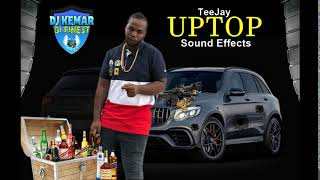 TeeJay UpTop - Sound Effects 2019@Dj Kemar_HimSelf