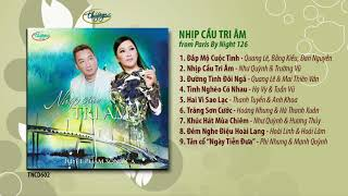 CD Nhịp Cầu Tri Âm - songs from PBN126 (TNCD602)