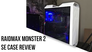 Amazing Tempered Glass Case? - Raidmax Monster 2 SE Case Review