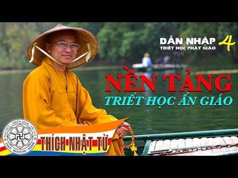 Dẫn Nhập Triết Học Phật Giáo 4: Nền tảng triết học Ấn giáo (16/01/2013)