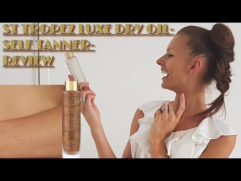 ST TROPEZ SELF TAN LUXE DRY OIL-with organic DHA-REVIEW & DEMO- The Best Self Tanner in 2017?