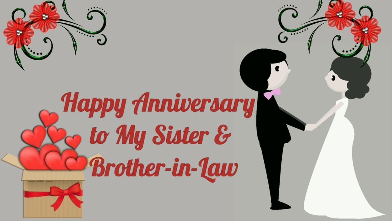 Happy Anniversary To My Sister And Brother In Law Anniversary Video