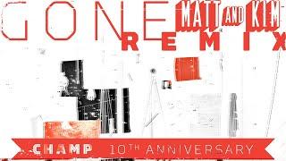 Tokyo Police Club - Gone (Matt and Kim Remix)
