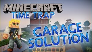 Minecraft Mods: Time Trap: Garage Solution #2 [Resonant Rise 3]