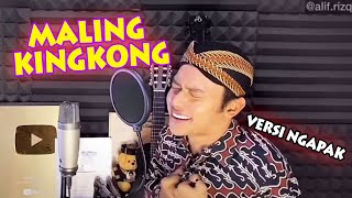 Download Lagu ( Versi NGAPAK ) MALING KINGKONG mp3