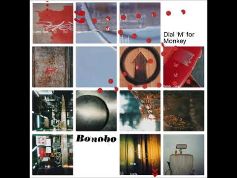 Bonobo  Dial M for Monkey 2003 FULL ALBUM