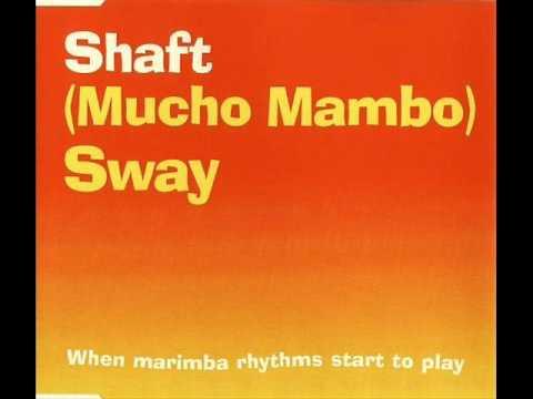 Shaft - (Mucho Mambo) Sway (1999)