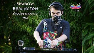 Shadow Remington - Prog/Psytrance Mix [Live Ephem'R]