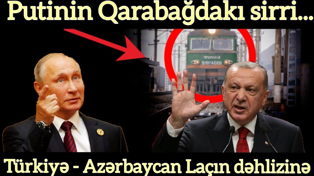 Türkiyə - Azərbaycan Laçın dəhlizinə post... Putinin Qarabağdakı sirri... Son xeberler bugun 2021