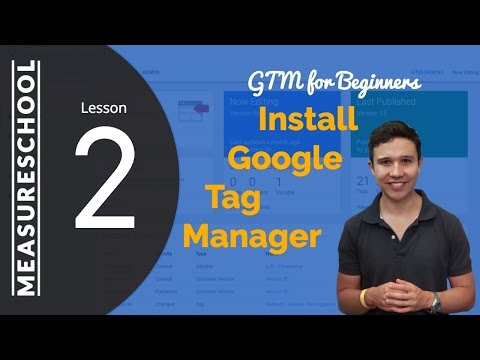 Google Tag Manager Installation Guide | Lesson 2 thumbnail