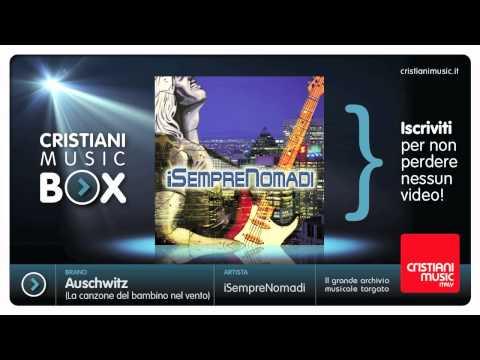 iSempreNomadi - Auschwitz (La canzone del bambino nel vento) - I Nomadi