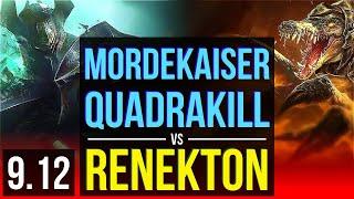 MORDEKAISER vs RENEKTON (TOP)   Quadrakill, 3 early solo kills, 8 solo kills   TR Diamond   v9.12