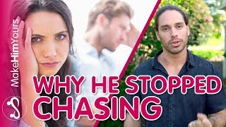 One Surprising Reason Men Stop Chasing After Sex | THIS pushes him away!