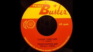 Prince Buster And His All Stars - Closer Together
