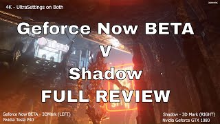 Geforce Now Beta V Shadow Blade Streaming Gaming Platform Full Comparative Review