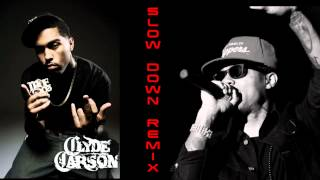 "Clyde Carson & The Team ft Bow Wow ""Slow Down"" Remix"