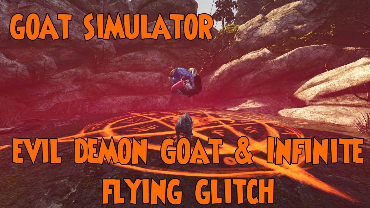 Evil Demon Goat Infinite Flying Glitch Goat Simulator Gameplay