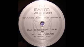Martin Lauinger ‎- Trance For The World (DJ Session One Vs DJ Skybeam Mix)
