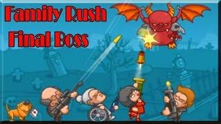 Family Rush Game (Final Boss)