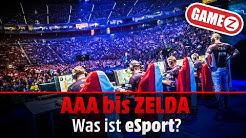 Was ist eSport?   AAA bis Zelda