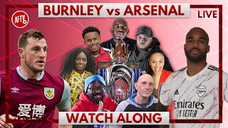 Burnley vs Arsenal | Watch Along Live