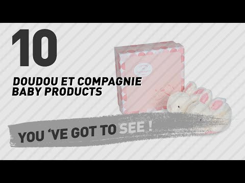 Doudou Et Compagnie Baby Products Video Collection // New & Popular 2017