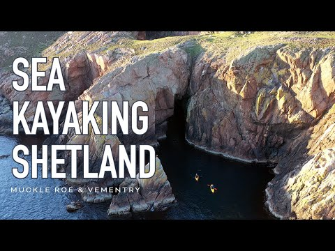 Kayaking in Shetland - June 2020