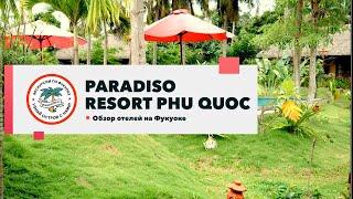 Обзор отеля Paradiso Phu Quoc Resort
