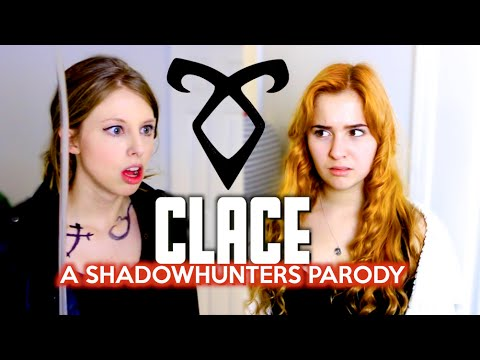 CLACE: A SHADOWHUNTERS PARODY