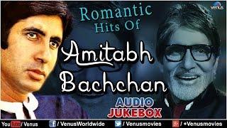 "Download ""Amitabh Bachchan"" Romantic Hits | Audio Jukebox Mp3 and Videos"
