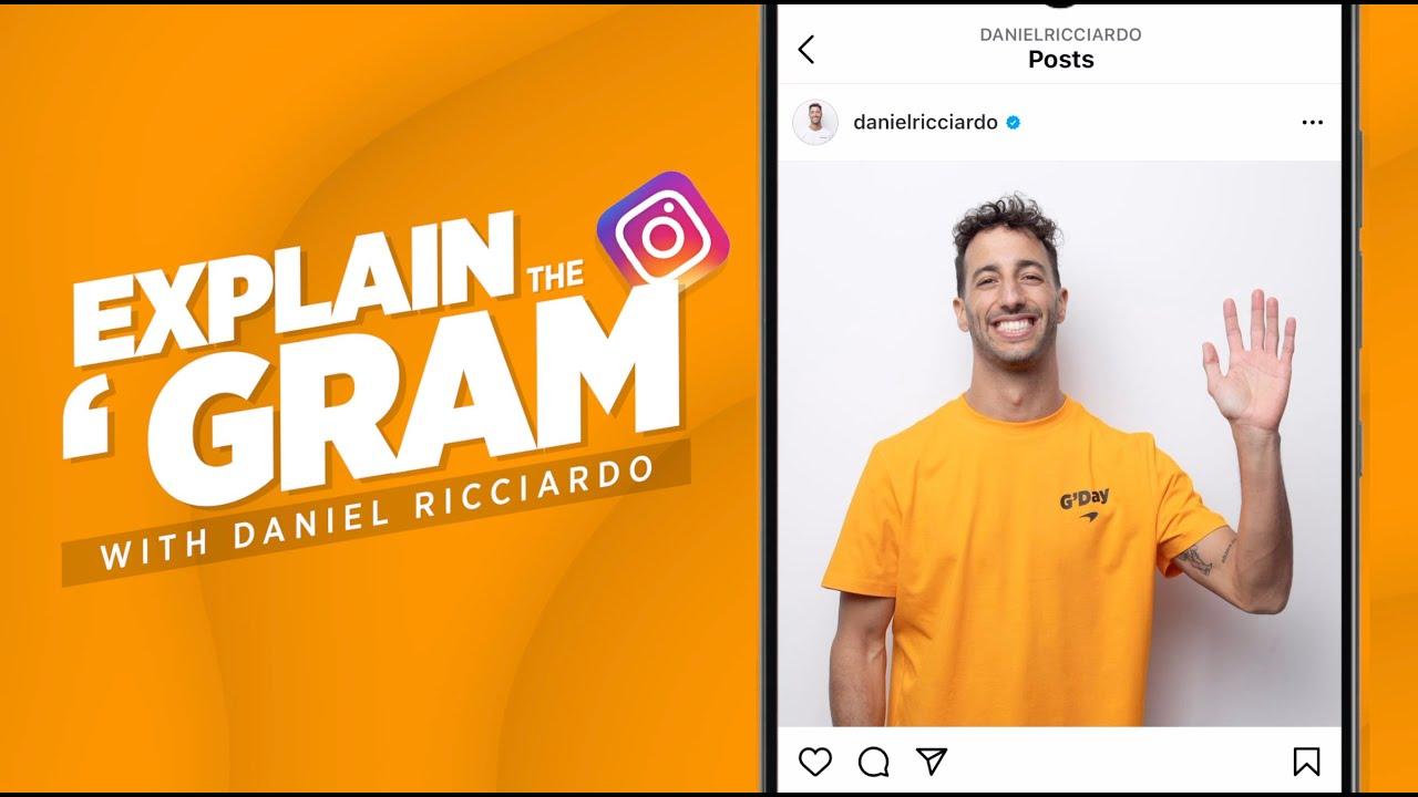 Explain The 'Gram with Daniel Ricciardo