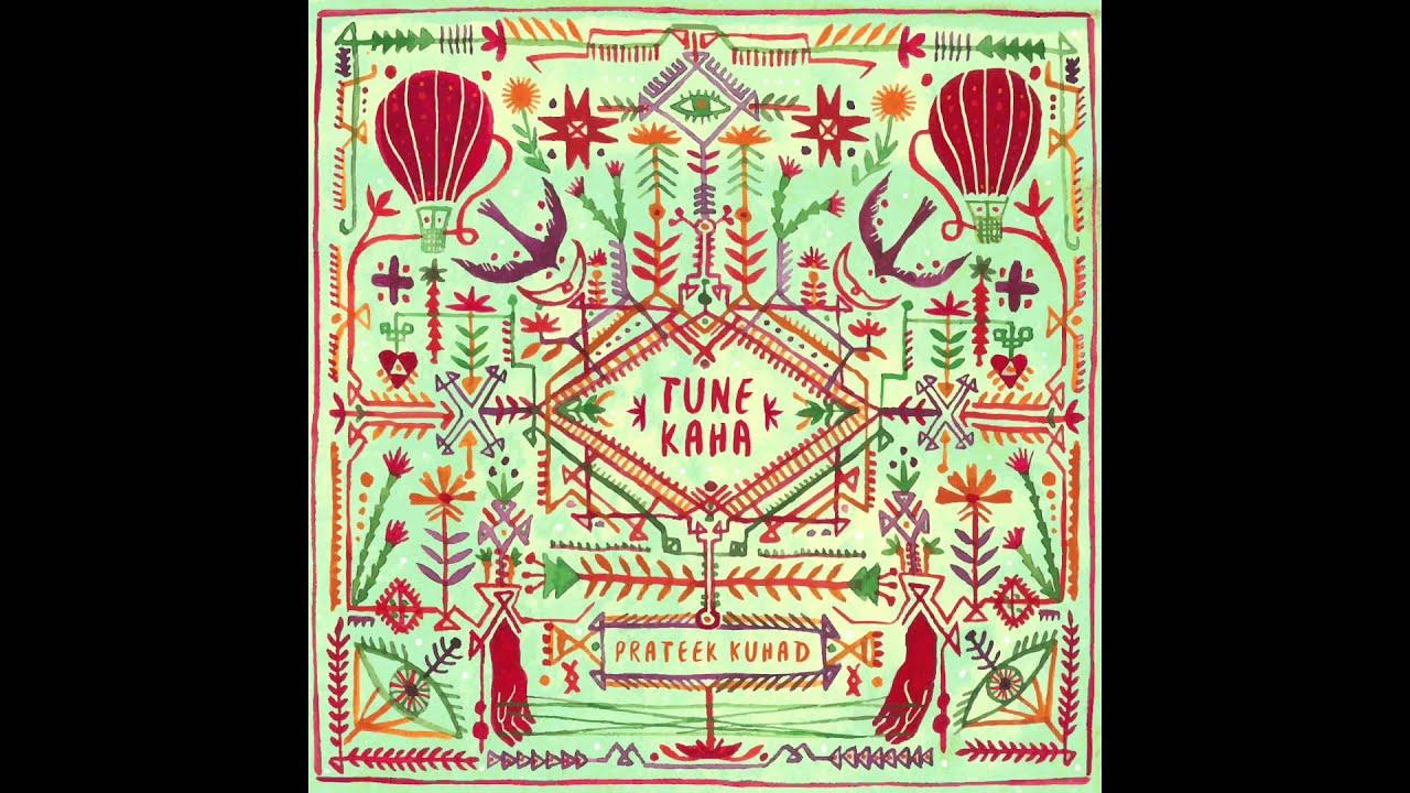 Download Prateek Kuhad - Tune Kaha   Official Audio