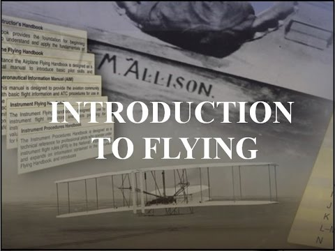 Private Pilot Tutorial 1: Introduction to Flying