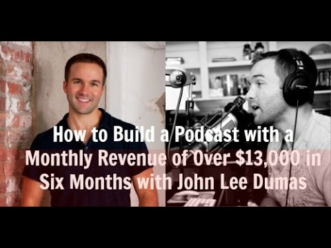 John Lee Dumas: How I built a 7 Figure Business in less than 22 months! - PEP 040