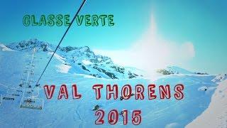 CLASSE VERTE / Val Thorens 2015