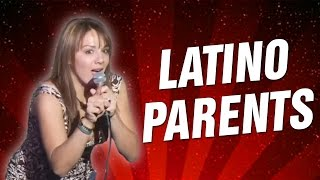 Latino Parents (Stand Up Comedy)