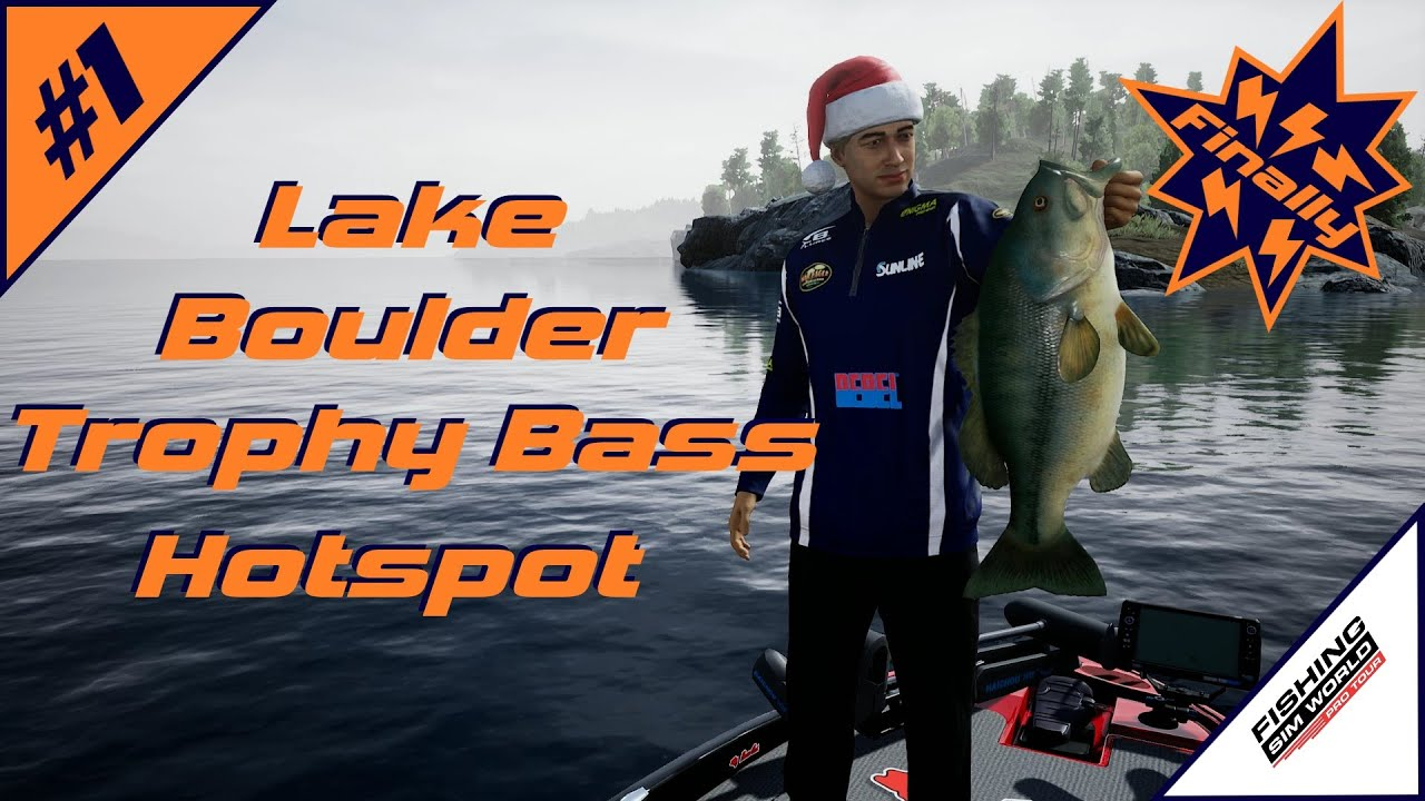 Fishing Sim World: Pro Tour | Lake Boulder Trophy Bass Hotspot ...