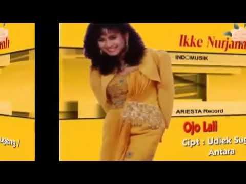 Ojo lali - ike nurjannah - lagu dangdut jadul