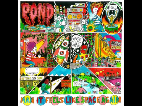 Pond - Man It Feels Like Space Again (Full Album)