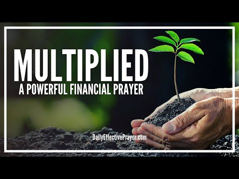 Prayer That What You've Sown Is Multiplied Back To You   Financial Blessing & Miracle Prayers