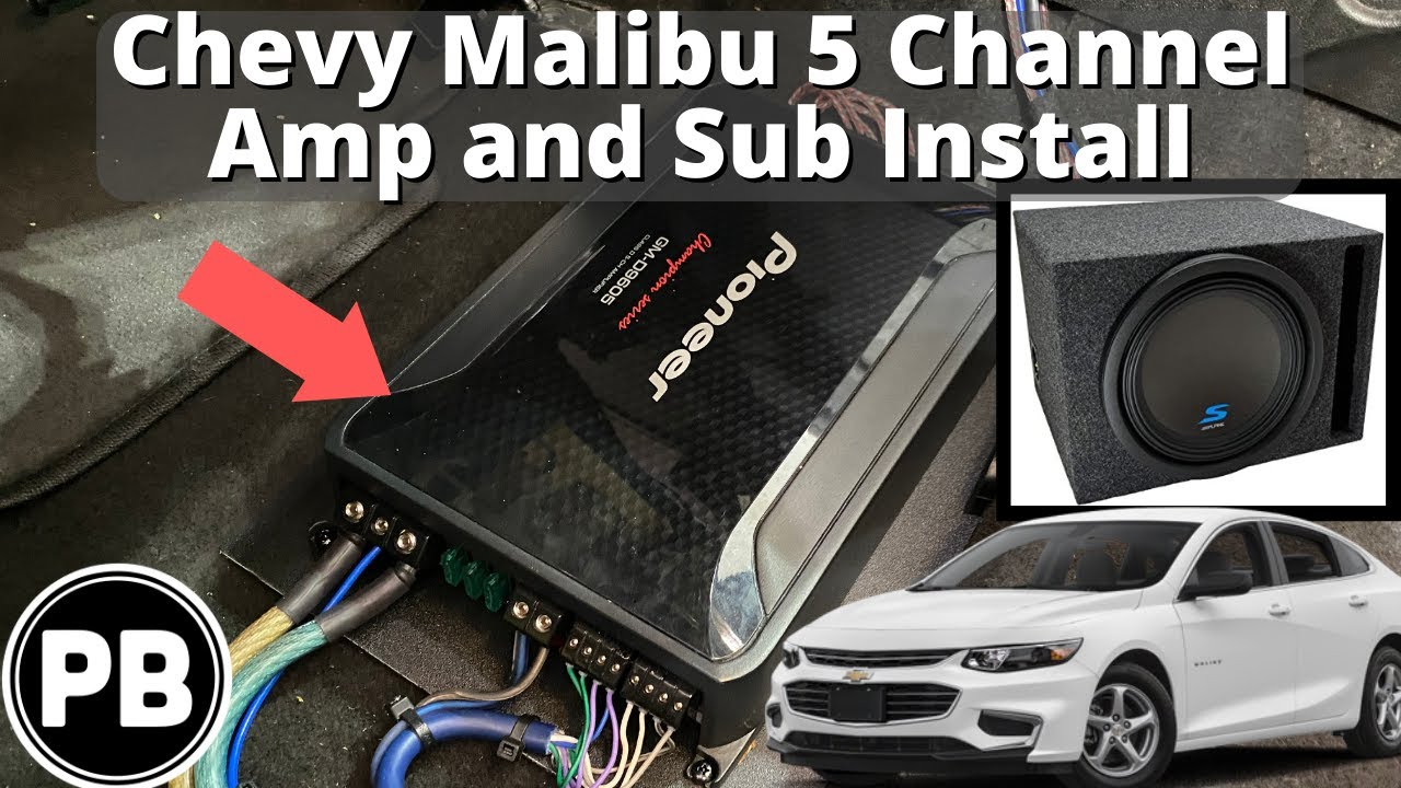 2016 + Chevy Malibu 5 Channel Amp Install