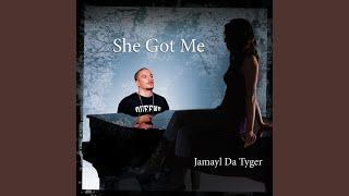 She Got Me Remix