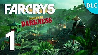 Bienvenue au Vietnam! 🇻🇳 - FAR CRY 5 FR [DLC Hours of Darkness] #1